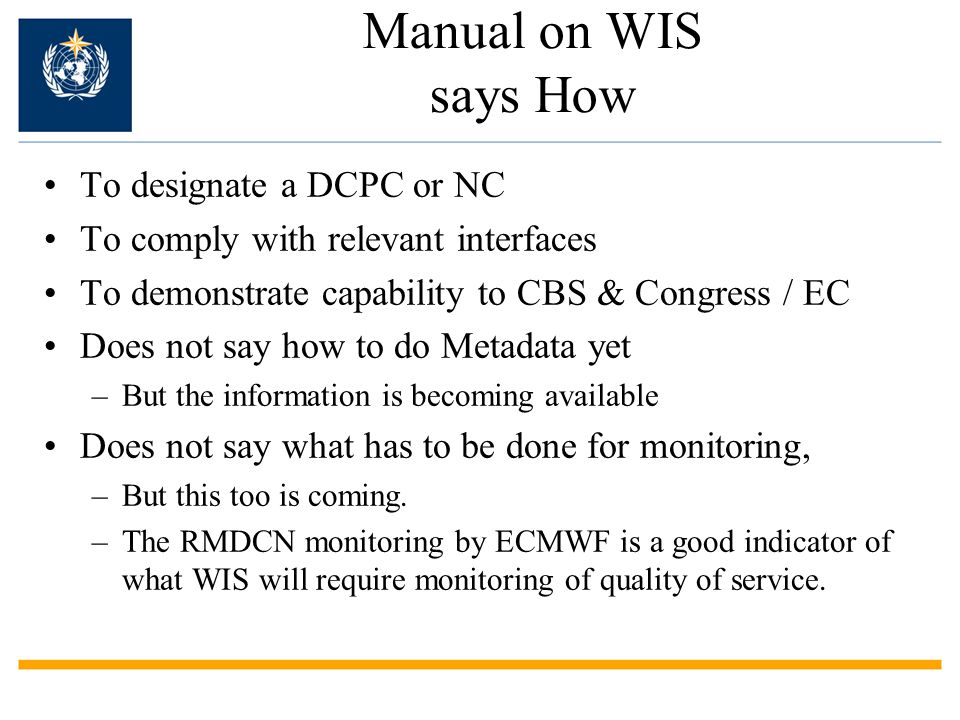 Manual on WIS says How To designate a DCPC or NC