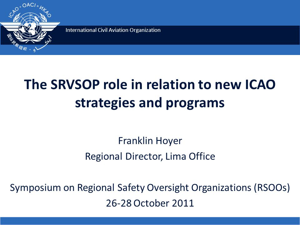 The SRVSOP role in relation to new ICAO strategies and programs