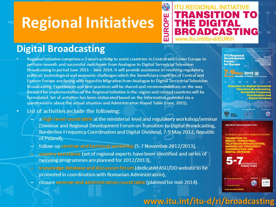 Regional Initiatives Digital Broadcasting