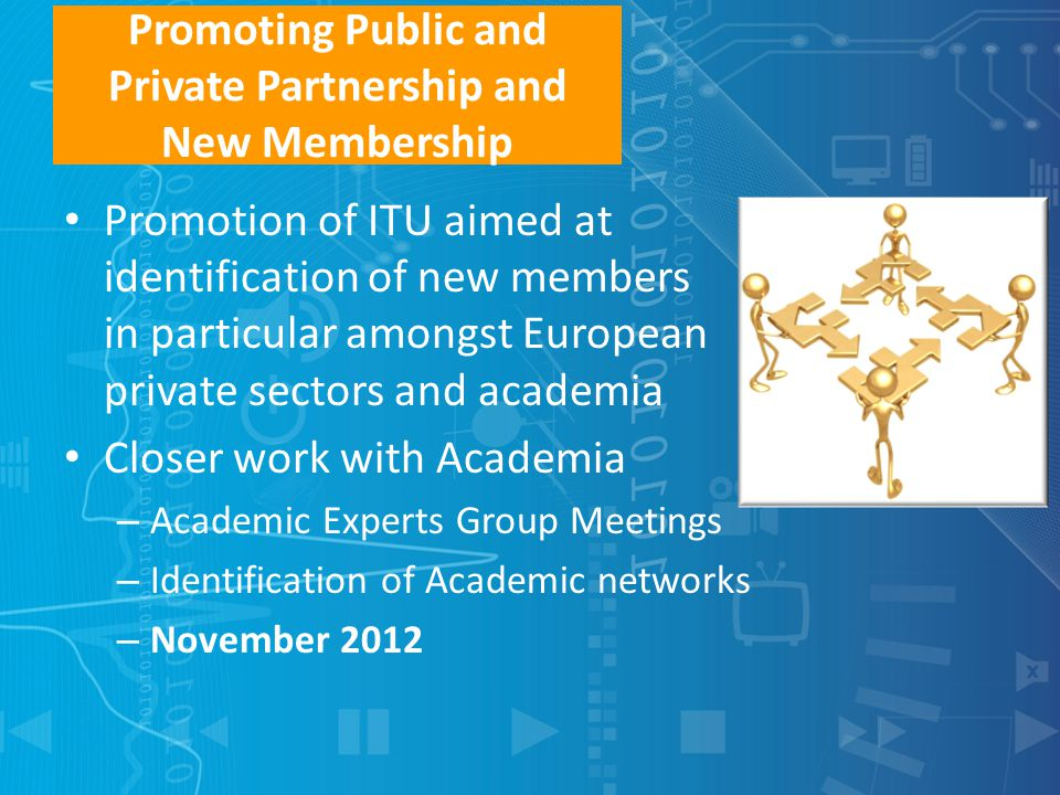 Promoting Public and Private Partnership and New Membership