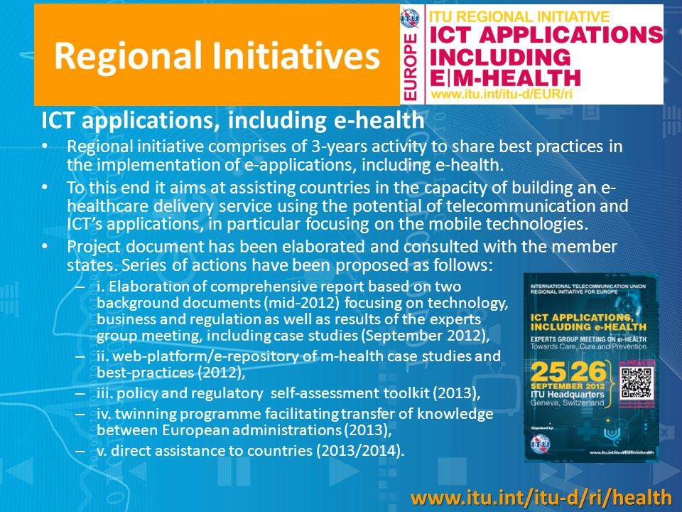 Regional Initiatives ICT applications, including e-health