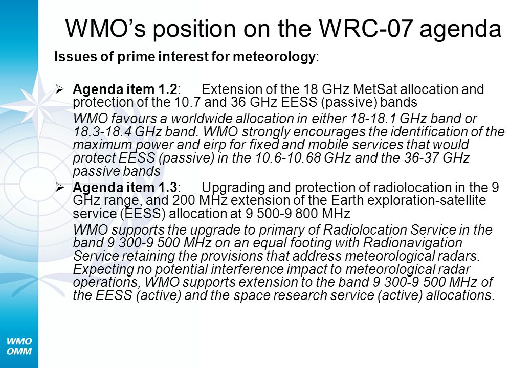 WMO's position on the WRC-07 agenda