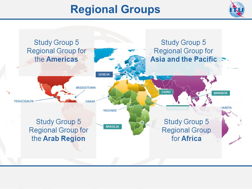 Regional Groups Study Group 5 Regional Group for the Americas