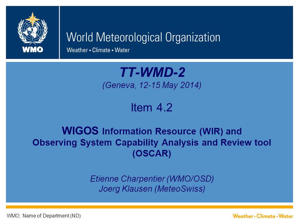 TT-WMD-2 (Geneva, 12-15 May 2014) Item 4