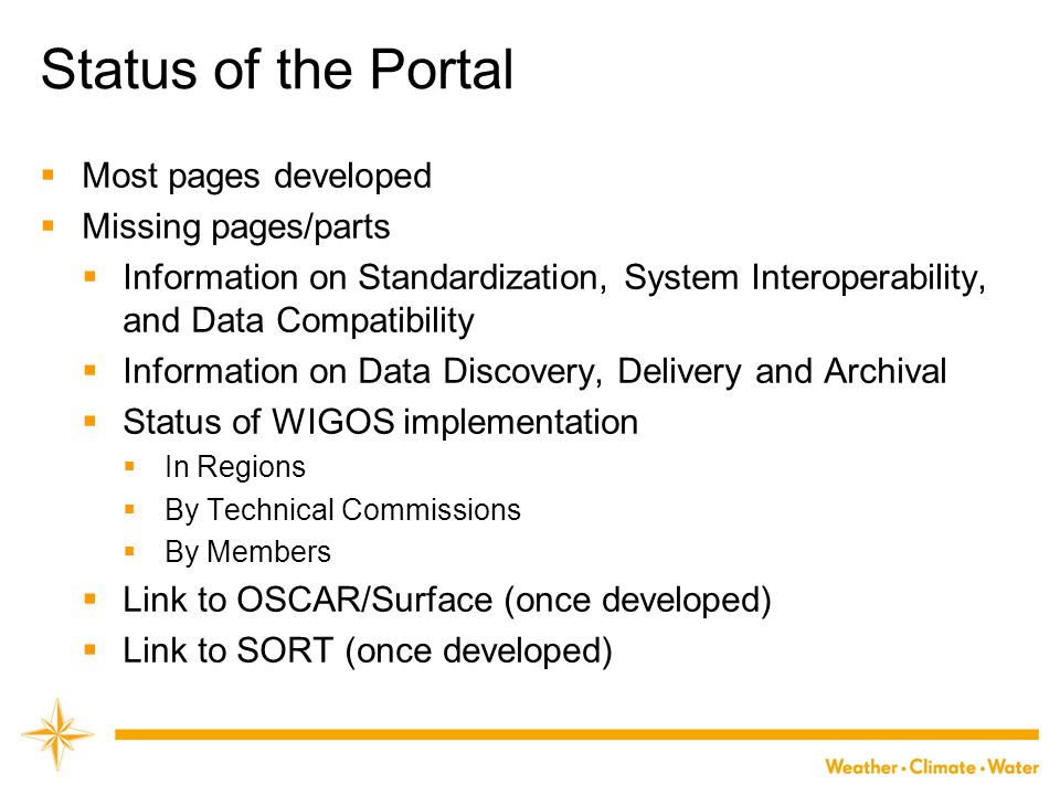 Status of the Portal Most pages developed Missing pages/parts