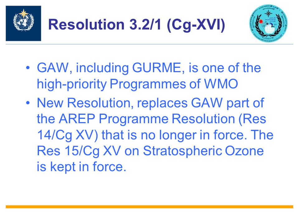 Resolution 3.2/1 (Cg-XVI) GAW, including GURME, is one of the high-priority Programmes of WMO.