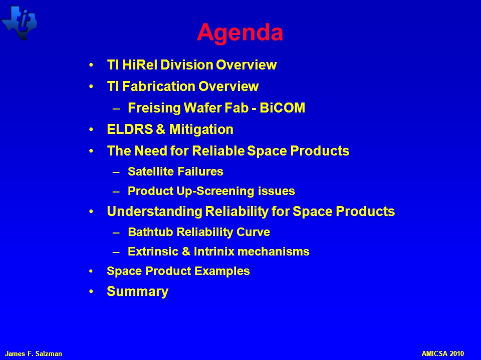 Agenda TI HiRel Division Overview TI Fabrication Overview