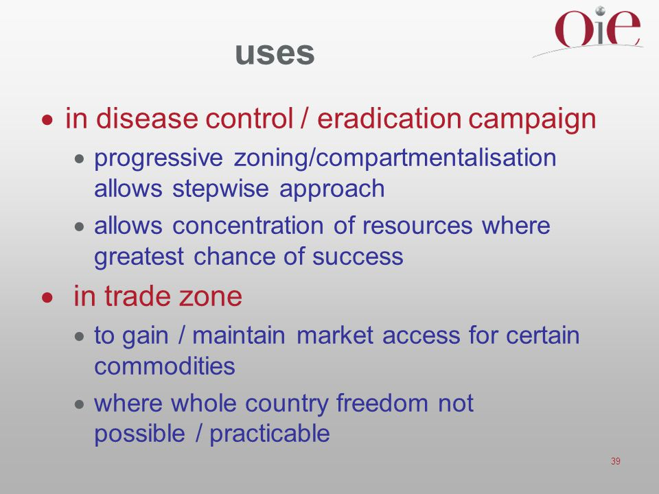 uses in disease control / eradication campaign in trade zone