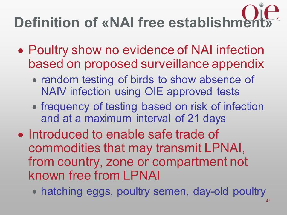 Definition of «NAI free establishment»