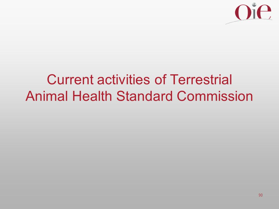 Current activities of Terrestrial Animal Health Standard Commission