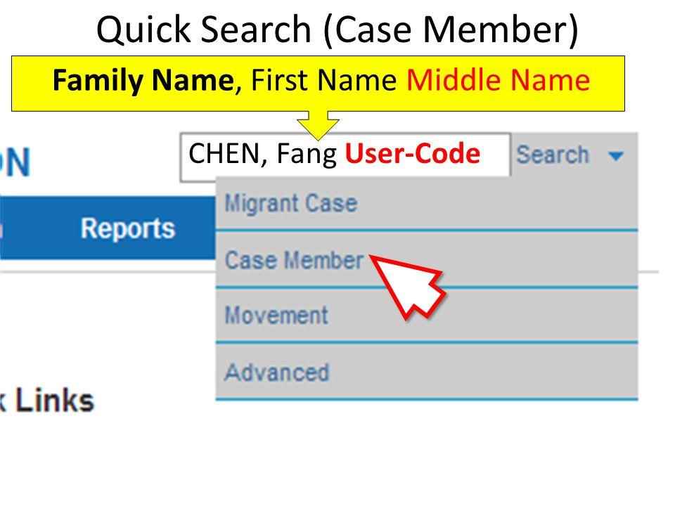 Quick Search (Case Member)