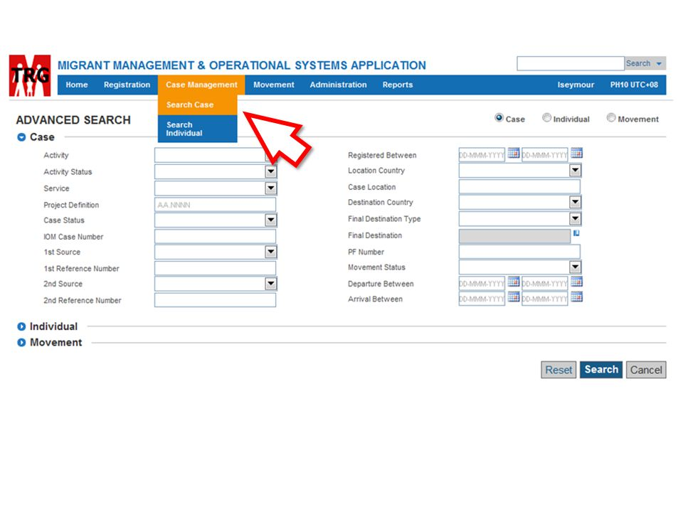 Or from the Main Menu > Case Management > Search Case or Search Individual which will display the list of search criteria you may enter to filter the results of your search
