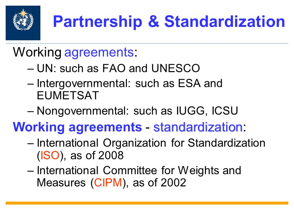 Partnership & Standardization