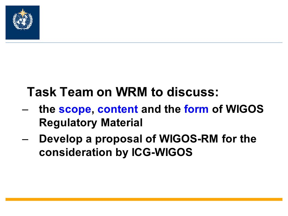 Task Team on WRM to discuss: