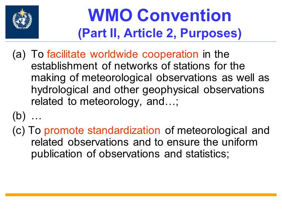 WMO Convention (Part II, Article 2, Purposes)