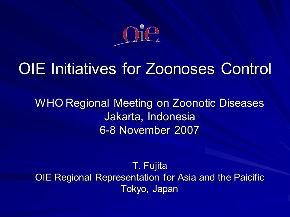 OIE Initiatives for Zoonoses Control