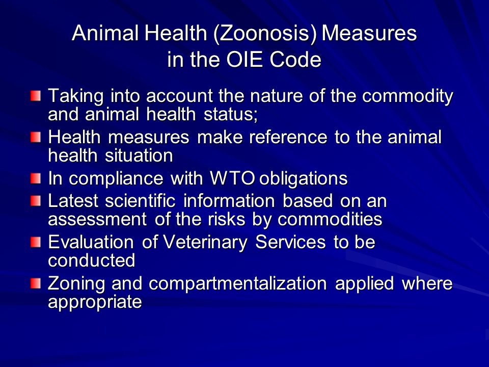 Animal Health (Zoonosis) Measures in the OIE Code