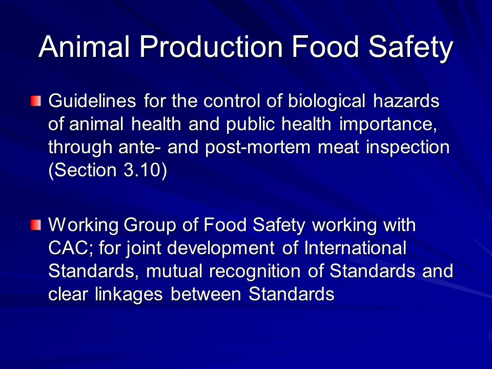 Animal Production Food Safety
