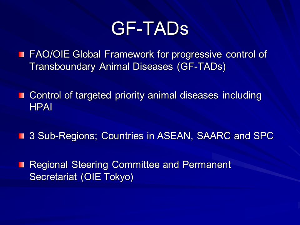 GF-TADs FAO/OIE Global Framework for progressive control of Transboundary Animal Diseases (GF-TADs)