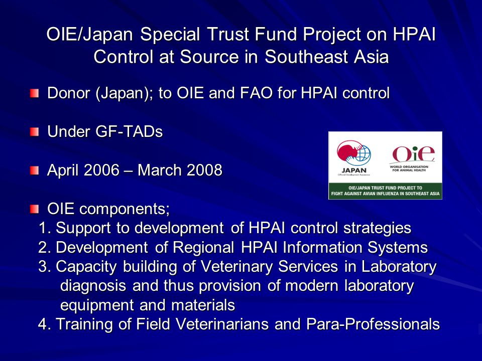 OIE/Japan Special Trust Fund Project on HPAI Control at Source in Southeast Asia