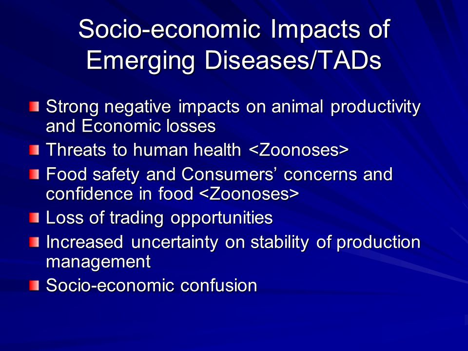 Socio-economic Impacts of Emerging Diseases/TADs