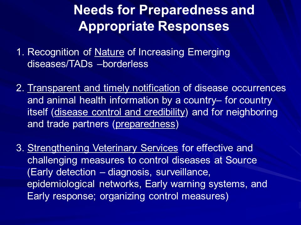 Needs for Preparedness and Appropriate Responses