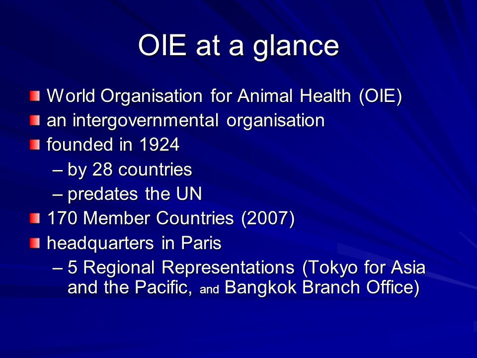 OIE at a glance World Organisation for Animal Health (OIE)