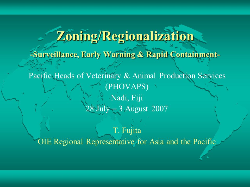 Zoning/Regionalization -Surveillance, Early Warning & Rapid Containment-