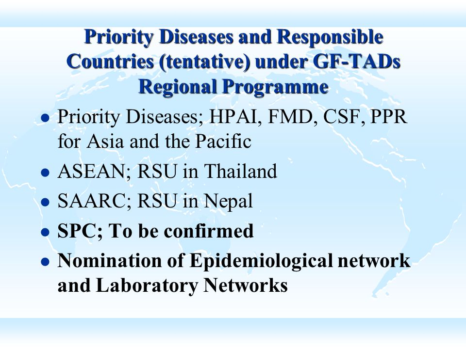 Priority Diseases and Responsible Countries (tentative) under GF-TADs Regional Programme