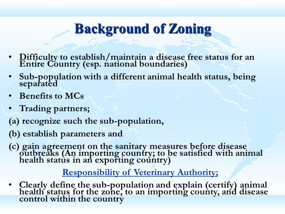 Responsibility of Veterinary Authority;