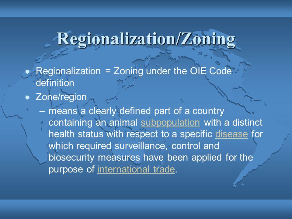 Regionalization/Zoning