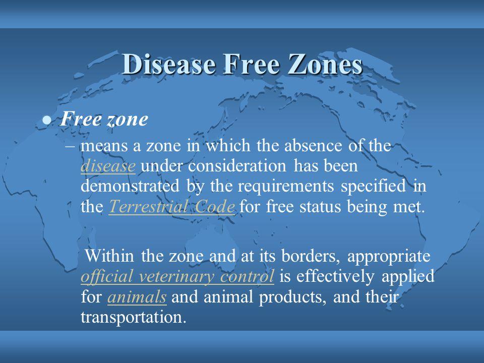 Disease Free Zones Free zone