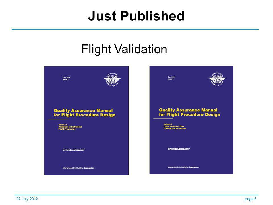 Just Published Flight Validation 02 July 2012