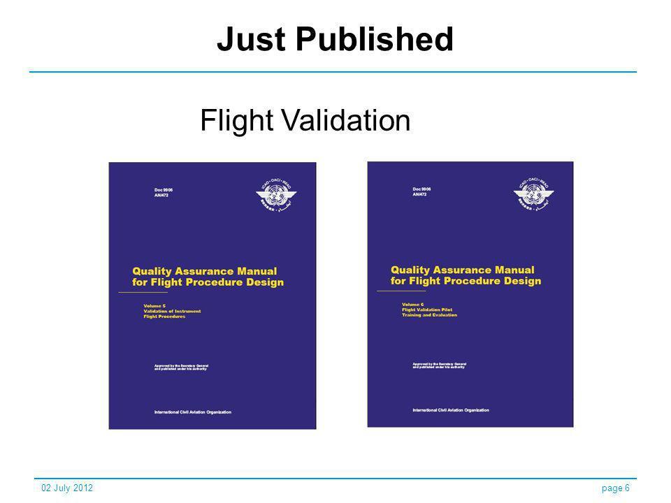 Just Published Flight Validation 02 July 2012