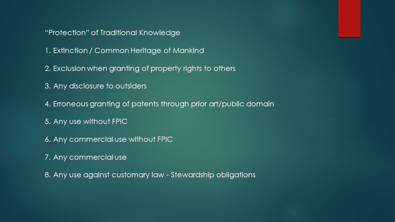 Protection of Traditional Knowledge 1