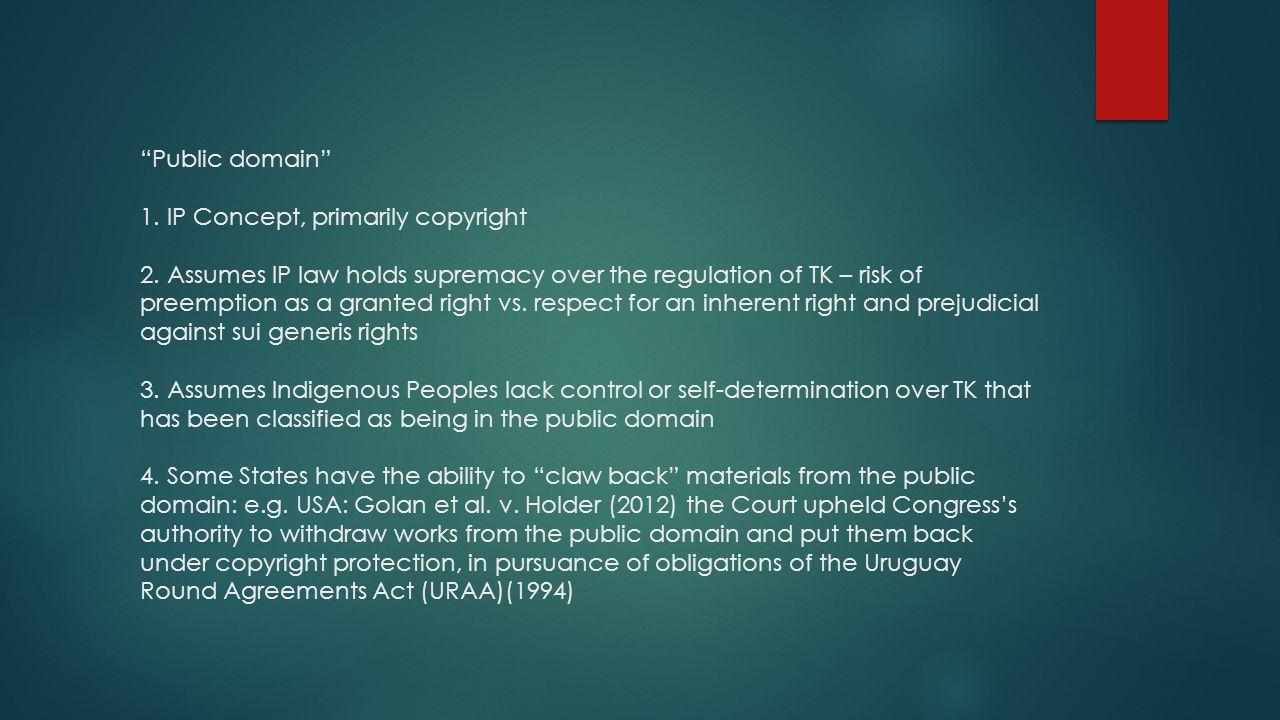 Public domain 1. IP Concept, primarily copyright 2