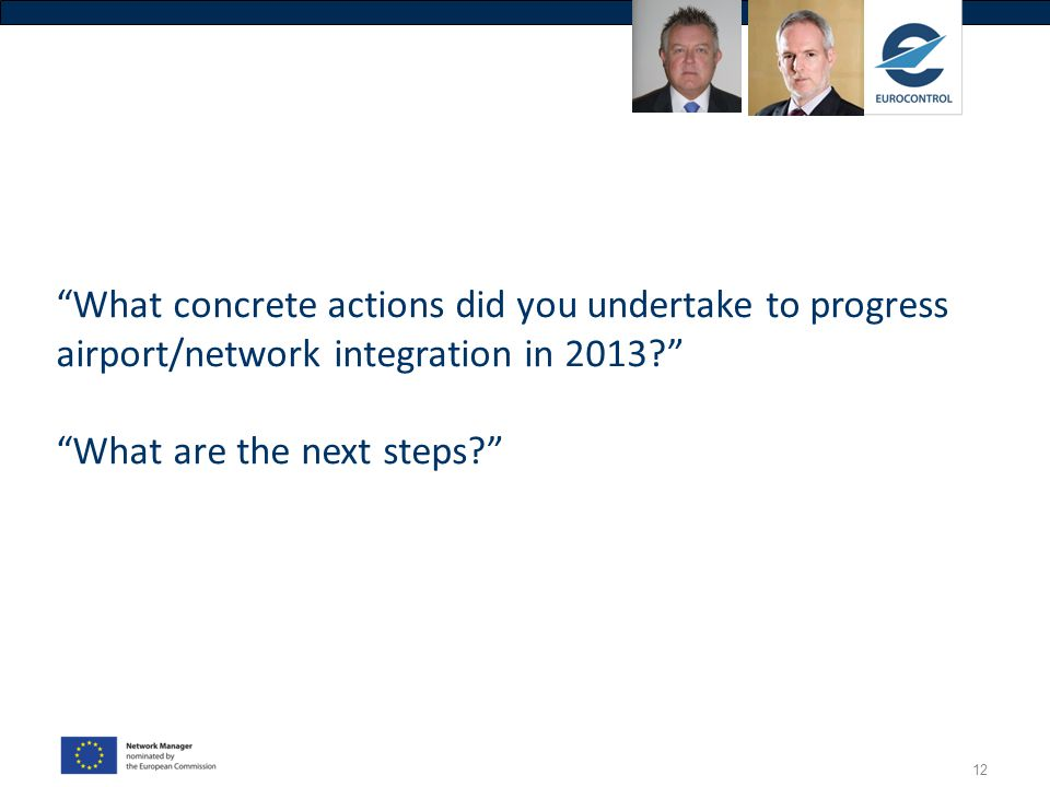 What concrete actions did you undertake to progress airport/network integration in 2013 What are the next steps