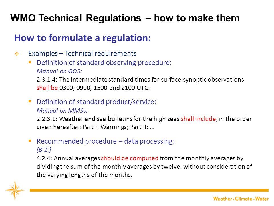 How to formulate a regulation: