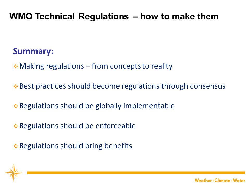 Summary: WMO Technical Regulations – how to make them