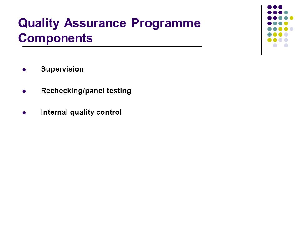 Quality Assurance Programme Components