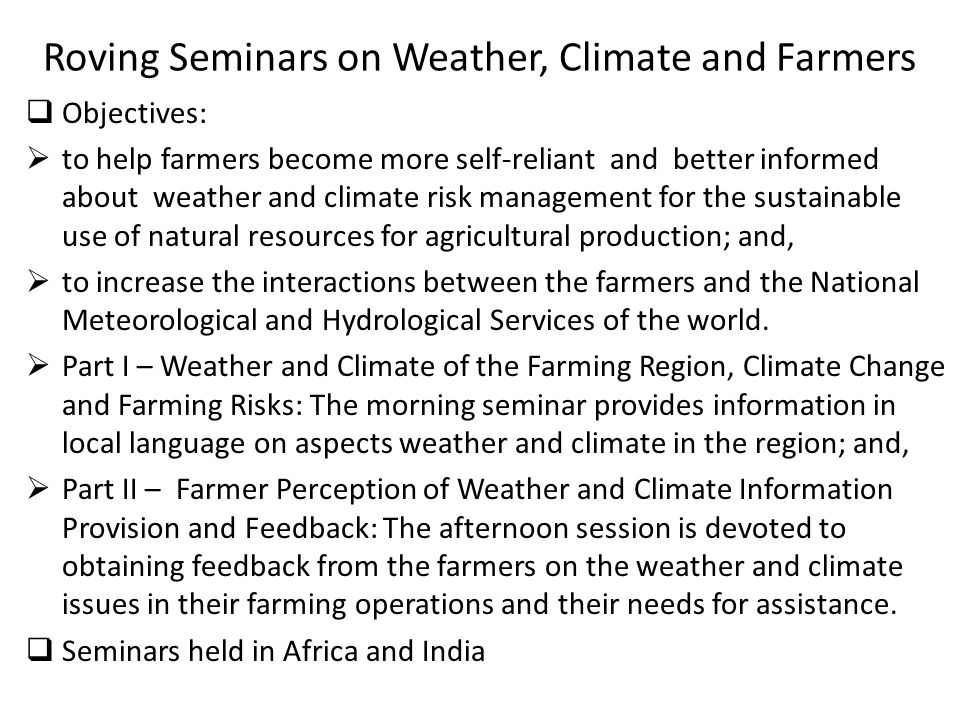 Roving Seminars on Weather, Climate and Farmers