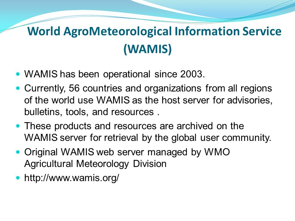 World AgroMeteorological Information Service (WAMIS)