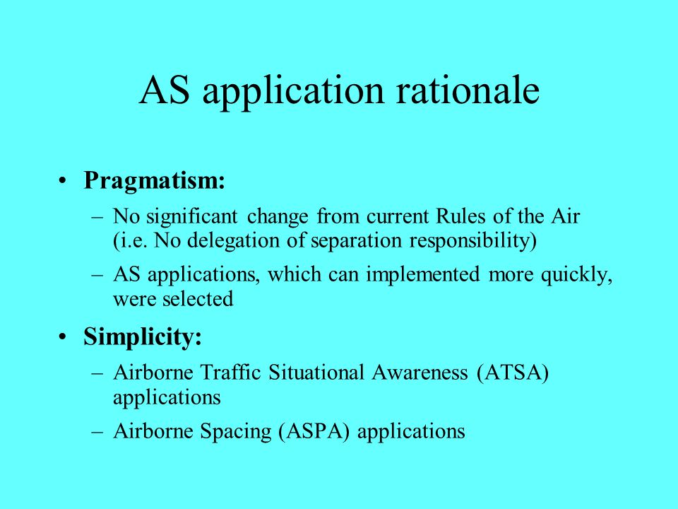 AS application rationale