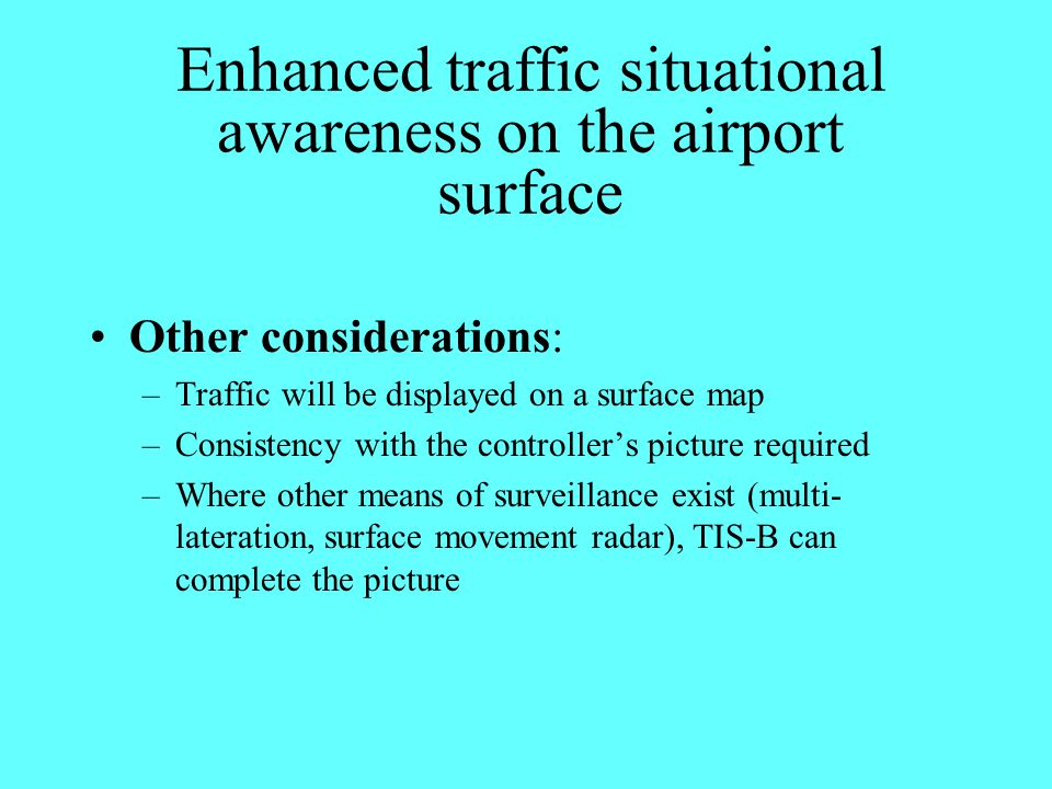Enhanced traffic situational awareness on the airport surface