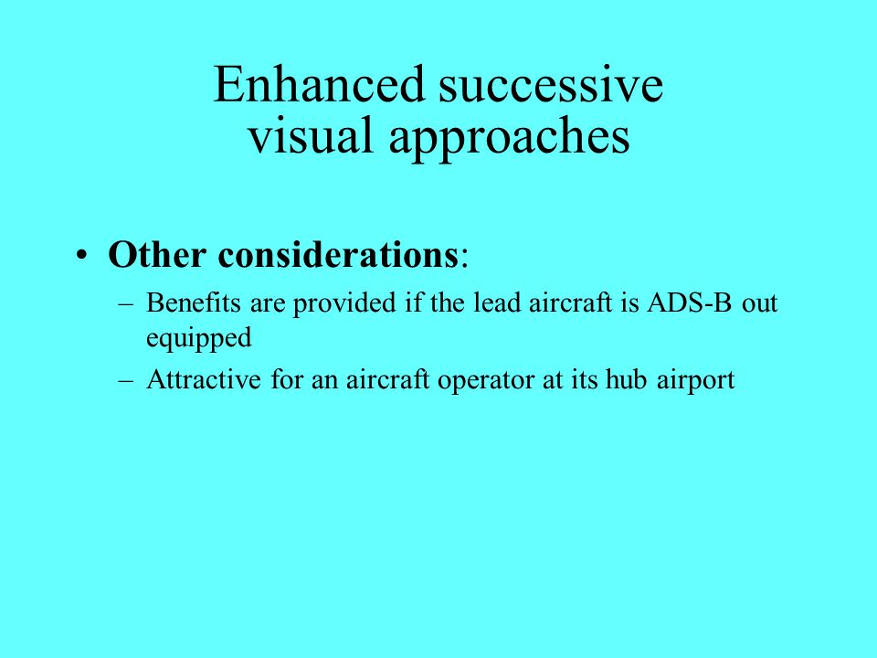 Enhanced successive visual approaches