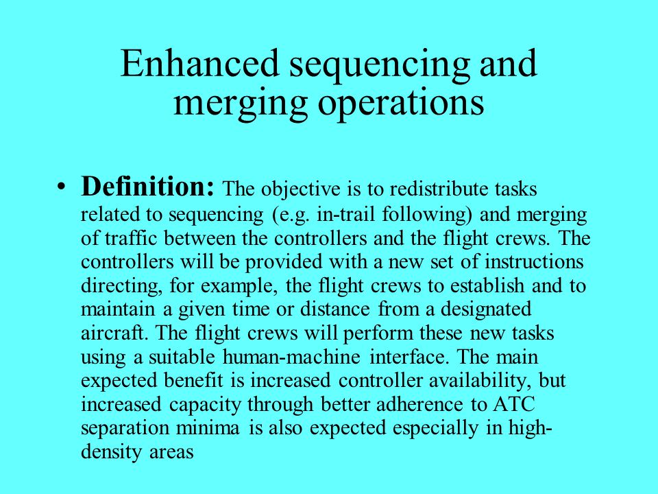 Enhanced sequencing and merging operations