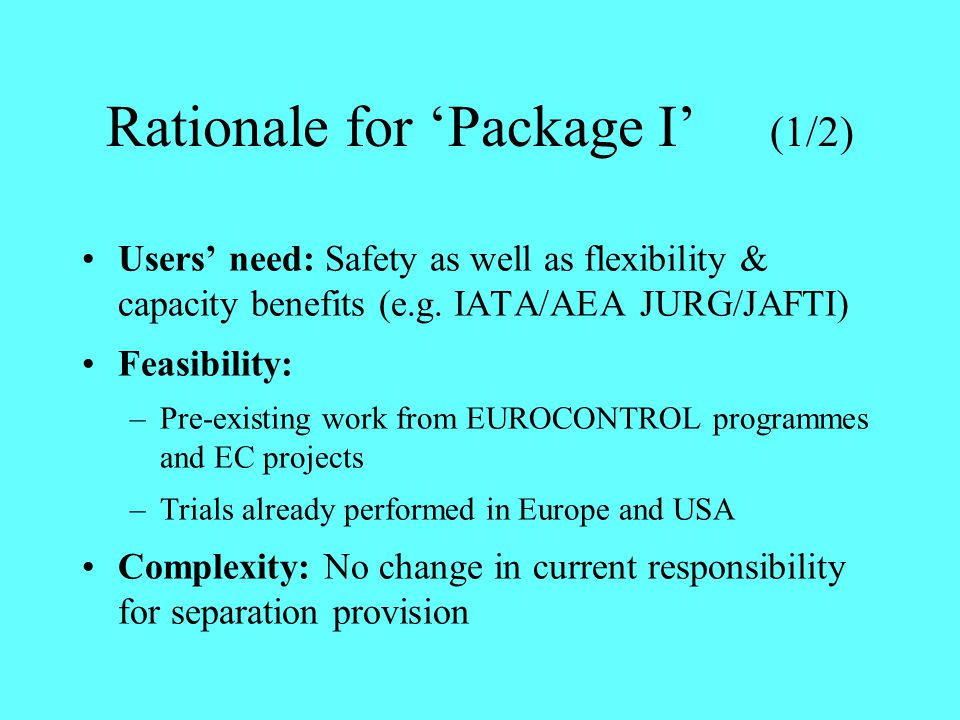Rationale for 'Package I' (1/2)