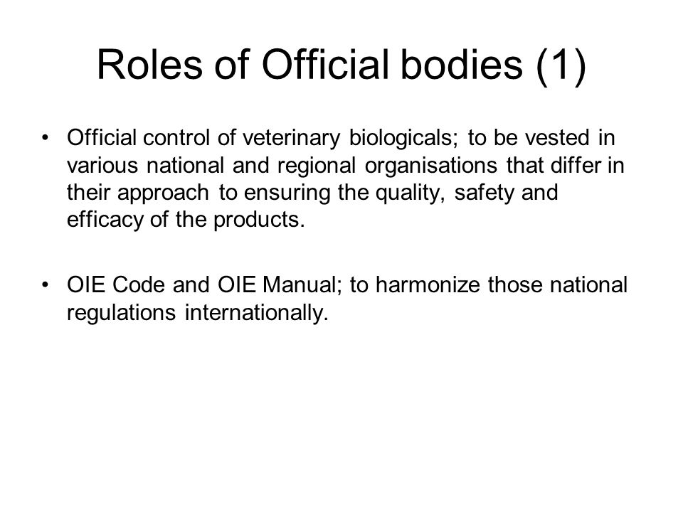 Roles of Official bodies (1)