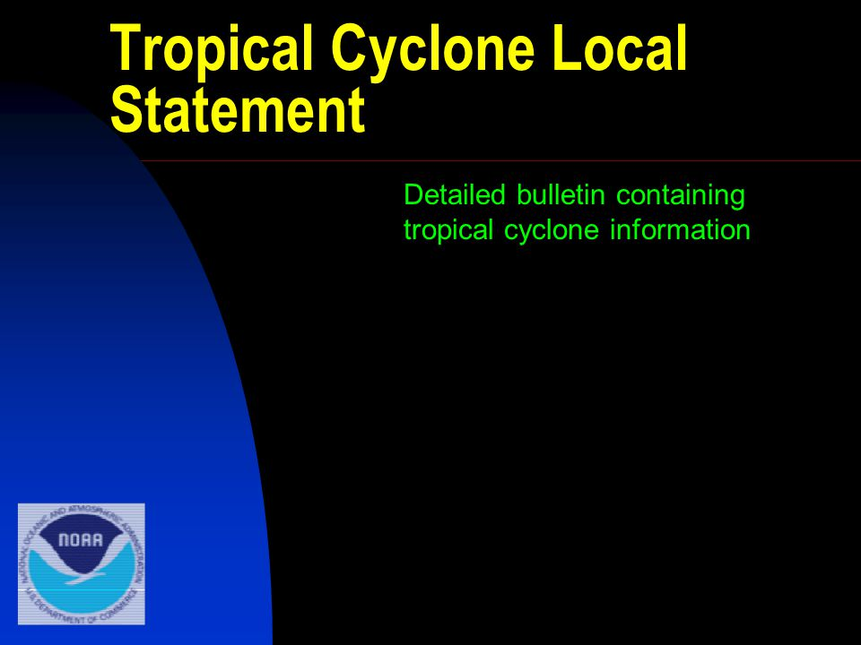 Tropical Cyclone Local Statement