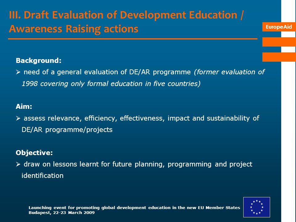 III. Draft Evaluation of Development Education / Awareness Raising actions